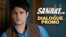 Kaun Exactly Kya Kar Raha Hai - Dialogue Promo - Samrat & Co. - Rajeev Khandelwal