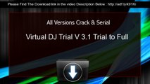 Virtual DJ 6 1 full free download + crack tutorial - video