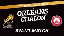 Avant-Match - J28 - Orléans reçoit Chalon