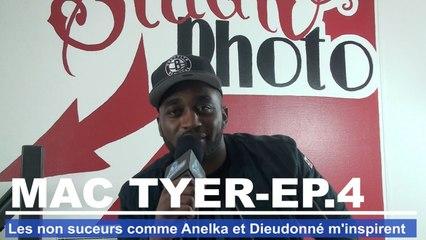 Mac Tyer : Les non suceurs comme Anelka ou Dieudonné m'inspirent de fou