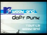 French MTV week-end with Daft Punk