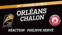 Réaction de Philippe Hervé - J28 - Orléans reçoit Chalon