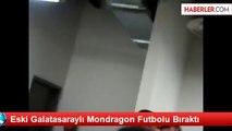 Eski Galatasaraylı Mondragon Futbolu Bıraktı