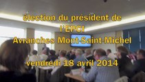 élection de Guénhaël Huet, président l'EPCI Avranches Mont-Saint-Michel - vendredi 18 avril 2014