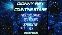 Dionny Rey  - Counting Stars Skid Ext. Mix Tribute to One Republic