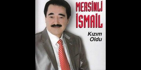 Mersinli Ismail - Kime Yar Olmus