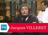 "Jacques Villeret ""Histoire sans paroles"" - Archive INA"