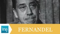 "Fernandel ""Pagnol, Bourvil et Gabin"" - Archive INA"