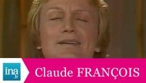 """Claude François """"Les Roses, les anges et la pluie"""" (live officiel) - Archive INA"""