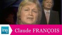 """Claude François """"Et je t'aime tellement"""""""