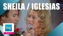 """Julio Iglesias et Sheila """"Vaya con Dios mi vida"""" (live officiel) - Archive INA"""