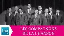 """Les Compagnons De La Chanson """"Les galériens"""" (live officiel) - Archive INA"""