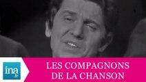 """Les Compagnons De La Chanson """"Les comédiens"""" (live officiel) - Archive INA"""