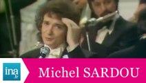 "Michel Sardou ""Adieu Adieu"" (live officiel) - Archive INA"