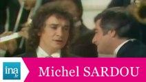 """Michel Sardou """"Adieu Venise provençale"""" (live officiel) - Archive INA"""