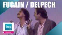 "Michel Delpech et Michel Fugain ""Wight is wight"" (live officiel) - Archive INA"