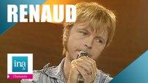 "Renaud ""Marchand de cailloux"" (live officiel) - Archive INA"