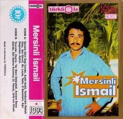 Mersinli Ismail - Dertli Dertli