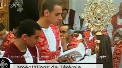 Lamentations de Jérémie, David Amin & Marco, Semaine Sainte 2014
