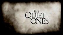 Trailer: The Quiet Ones