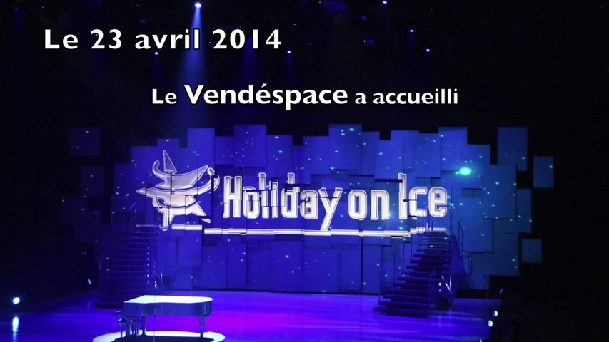 Holiday On Ice 2014 au Vendespace