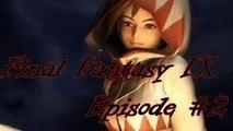 Final Fantasy IX #02 L'enlèvement de la princesse