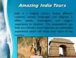 Luxury Holidays In India - A Wonderful Holiday with sanghmitra