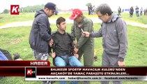 Balıkesir Sportif Havacılık Kulübü'nden  Akçaköy'de Yamaç Paraşütü Etkinlikleri…