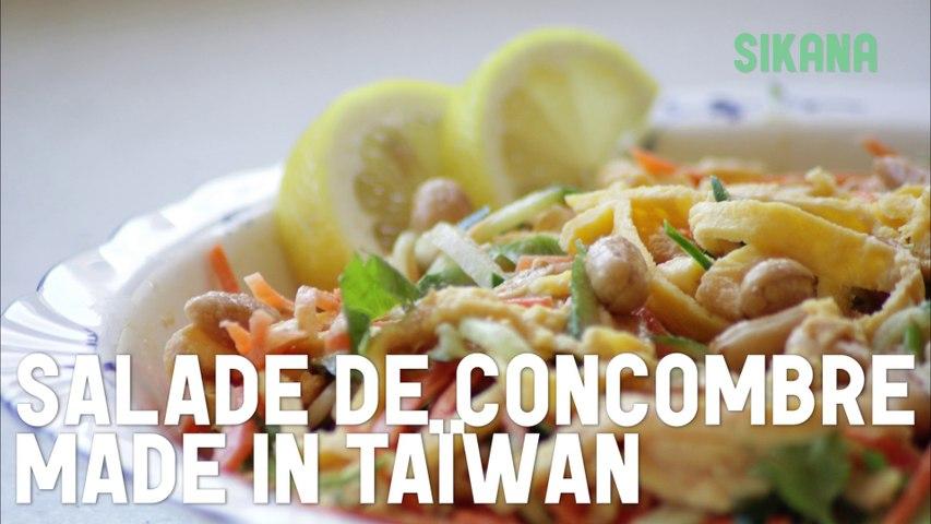 Salade de Concombre Made in Taïwan