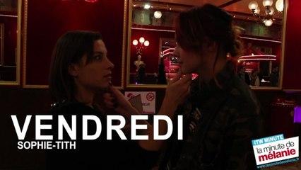 SOPHIE-TITH - Vendredi en Interview Minute sur LaMinutedeMelanie.fr