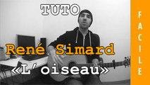 René Simard - L'oiseau ( Bo Belle et Sébastien ) - Tuto Guitare