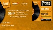 Tino Rossi - Chanson pour Nina - feat. Orchestre Marcel Cariven