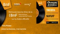 Tino Rossi - J'aime les femmes, c'est ma folie - feat. Orchestre Marcel Cariven