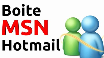 MSN Hotmail : accès à mes mails outlook