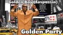 Golden Boy (Fospassin) - Golden Party