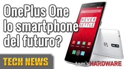OnePlus One, lo smartphone del futuro? Enel e Google, Apple iOS e il nuovo iPhone