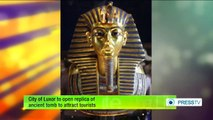 City of Luxor to open replica of ancient tomb to attract tourists