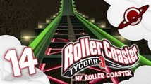 Roller Coaster tycoon 3 | Let's Play #14: My Roller Coaster ! [FR]