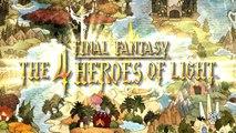 Final Fantasy The 4 Heroes of Light E3 2010 Trailer