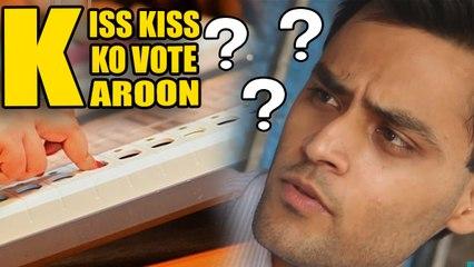 Kiss Kiss Ko Vote Karoon