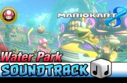 Mario Kart 8 OST [HD] Water Park  ♪ Theme Soundtrack Music | Mushroom Cup | Gameplay | Walktrough | Let's Play | Playthrough | Mario Kart 8 Gameplay | Mario Kart 8 Trailer | Mario Kart 8 Walkthrough | Mario Kart 8 Multiplayer | Mario Kart 8 Online