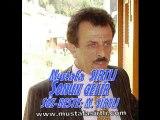 MUSTAFA SIRTLI ANISINA -sonun gelir--söz-beste:Mustafa SIRTLI