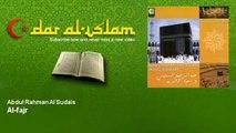 Abdul Rahman Al Sudais   Al fajr   Dar al Islam