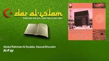 Abdul Rahman Al Sudais & Saoud Shuraim   Sourate Al Fajr   Dar al Islam