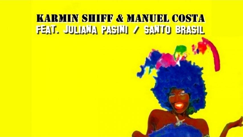 Karmin Shiff & Manuel Costa Ft. Juliana Pasini - Santo Brasil (Frenk DJ & Joe Maker Remix) | Godialy.com