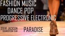 Royalty Free Music - Fashion Dance Pop Progressive Electronics   Paradise