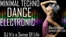 Royalty Free Music - Minimal Techno Dance Electronic   Dj It's A Sense Of Life