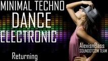 Royalty Free Music - Minimal Techno Dance Electronic | Returning