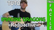 Imagine Dragons - Radioactive - Cours Guitare