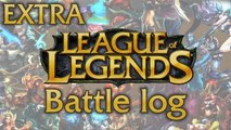 LoL Battle log extra - It's over when the fat lady sings